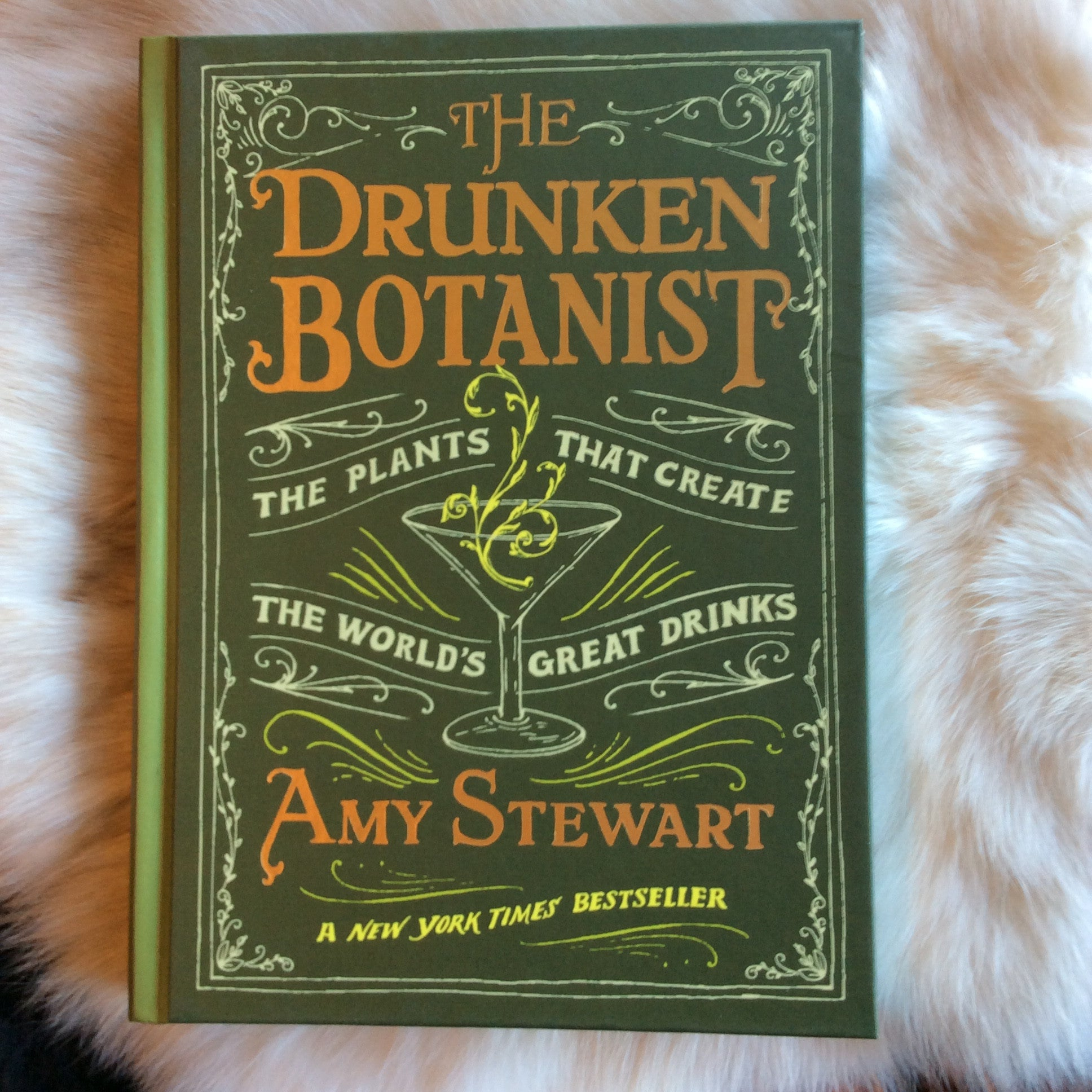 The Drunken Botanist by: Amy Stewart