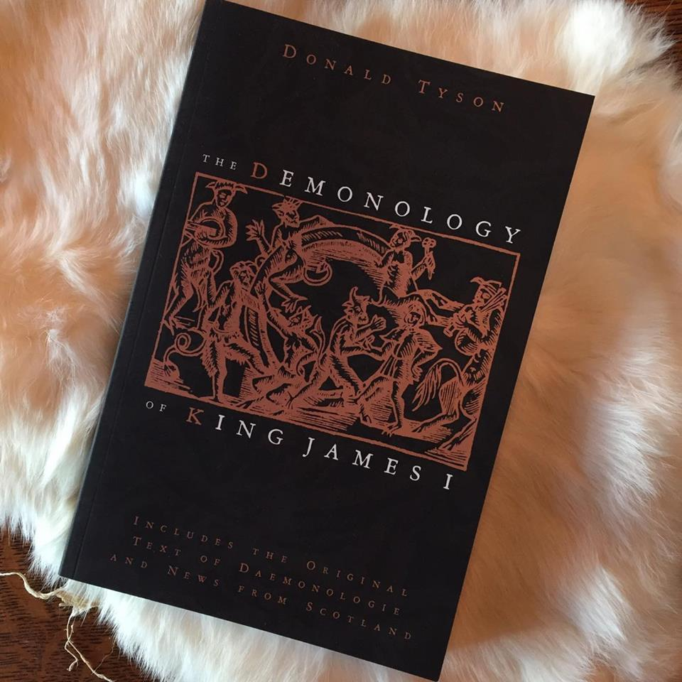 """The Demonology of King James I"" by Donald Tyson"