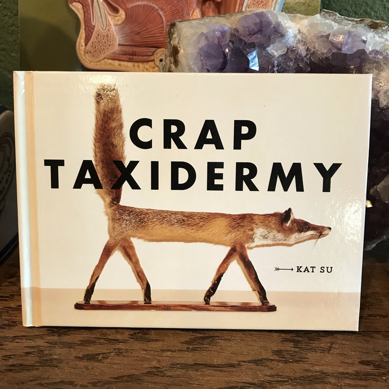 Crap Taxidermy by Kat Su - Curious Nature