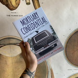 Mortuary Confidential by Kenneth McKenzie and Todd Harra