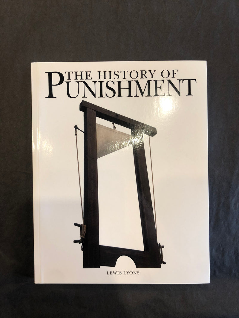 """The History of Punishment"" By Lewis Lyons"