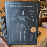 The Resurrectionist : The Lost Work of Dr. Spencer Black by E.B. Hudspeth