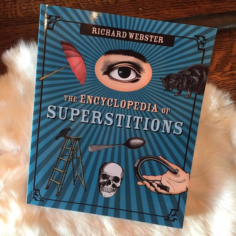 """The Encyclopedia of Superstitions"" by Richard Webster - Curious Nature"