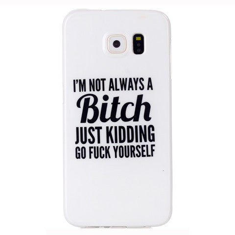 Samsung Galaxy S6 Bitch letter case - BoardwalkBuy - 1
