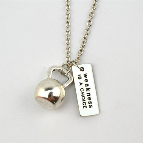 Weakness Is A Choice Kettlebell Necklace