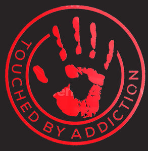 Touched By Addiction