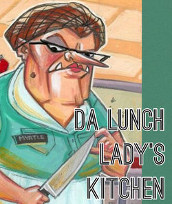 Da Lunch Lady's Kitchen
