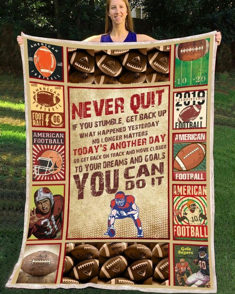 Custom Blanket Giving Football Player Never Quit You Can Do It