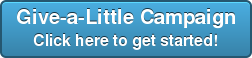 Give-a-Little CampaignClick here to get started!