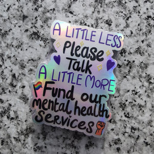 Fund Our Mental Health Services Sticker