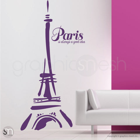 "Abstract Eiffel Tower and ""Paris. It's always a good idea"" violet decals"