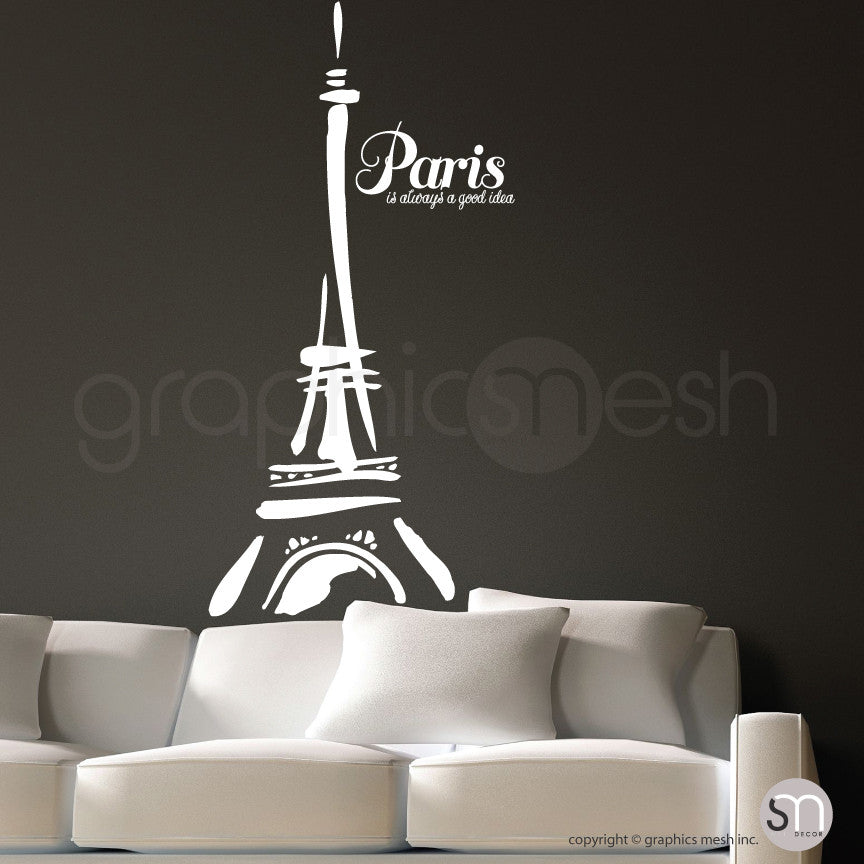 "Abstract Eiffel Tower and ""Paris. It's always a good idea"" white decals"