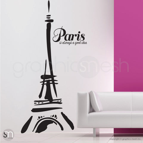 "Abstract Eiffel Tower and ""Paris. It's always a good idea"" black decals"
