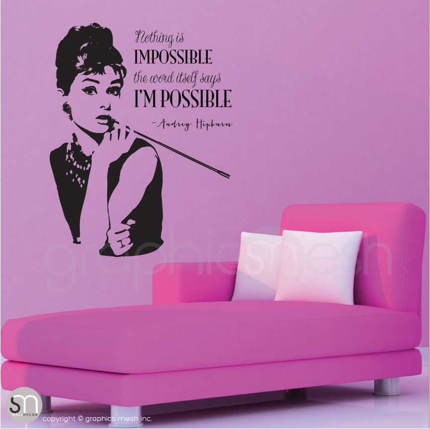 AUDREY HEPBURN & I'M POSSIBLE QUOTE - Wall decal