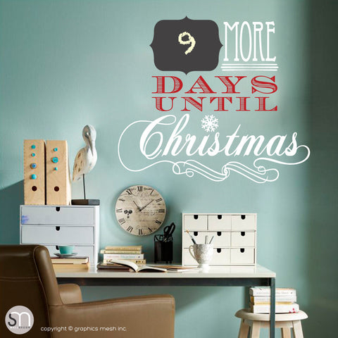 CHRISTMAS COUNTDOWN - MORE DAYS UNTIL CHRISTMAS - Chalkboard & Wall Decals