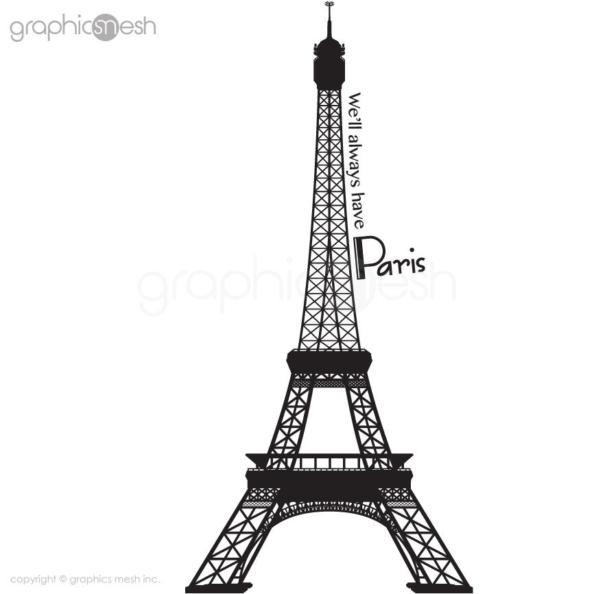 Eiffel Tower with quoote We'll always have paris wall decals