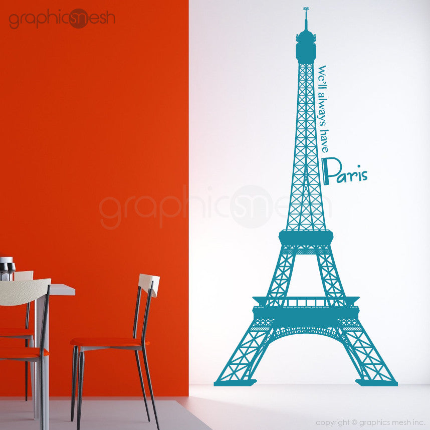 Eiffel Tower with quoote We'll always have paris wall decals Aqua