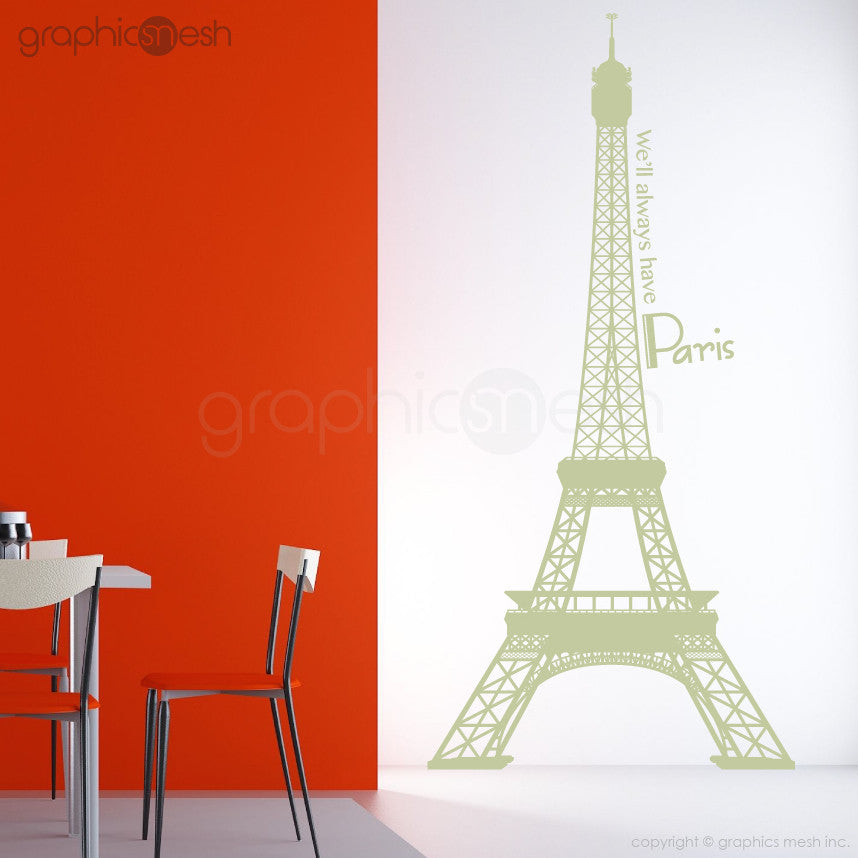 Eiffel Tower with quoote We'll always have paris wall decals Sage