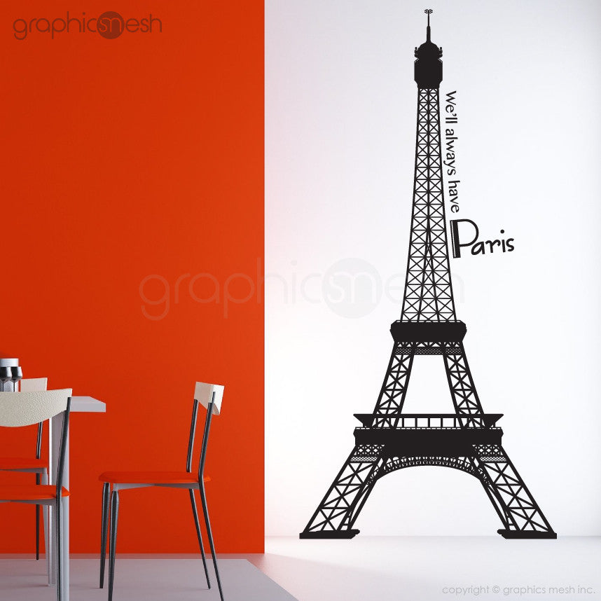 Eiffel Tower with quoote We'll always have paris wall decals Black