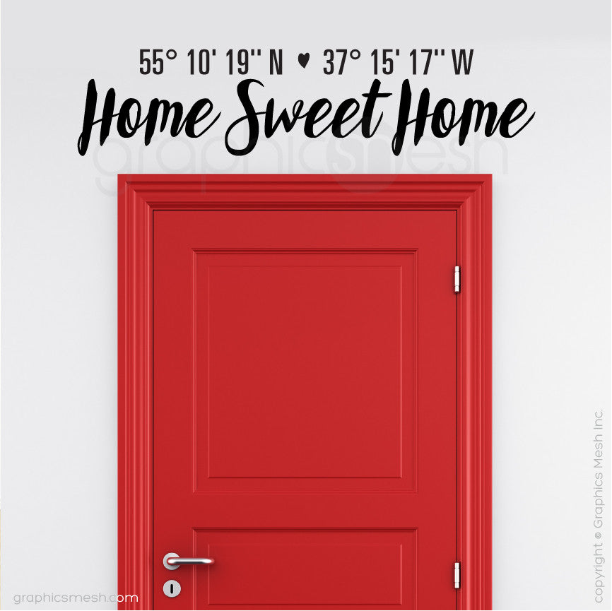 "Custom Latitude & Longitude ""Home Sweet Home"" - Wall decals"
