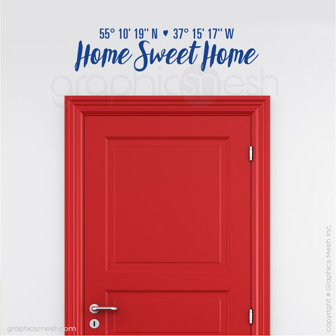 "Custom Latitude & Longitude ""Home Sweet Home"" - Wall decals blue jeans"
