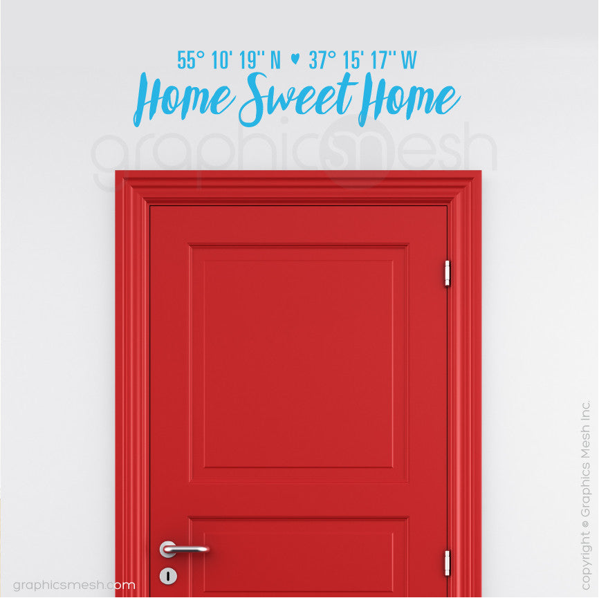 "Custom Latitude & Longitude ""Home Sweet Home"" - Wall decals sea blue"
