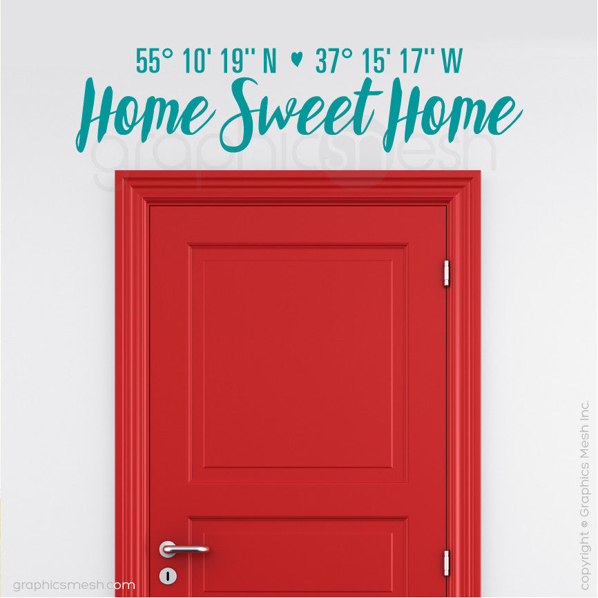 "Custom Latitude & Longitude ""Home Sweet Home"" - Wall decals turquoise"
