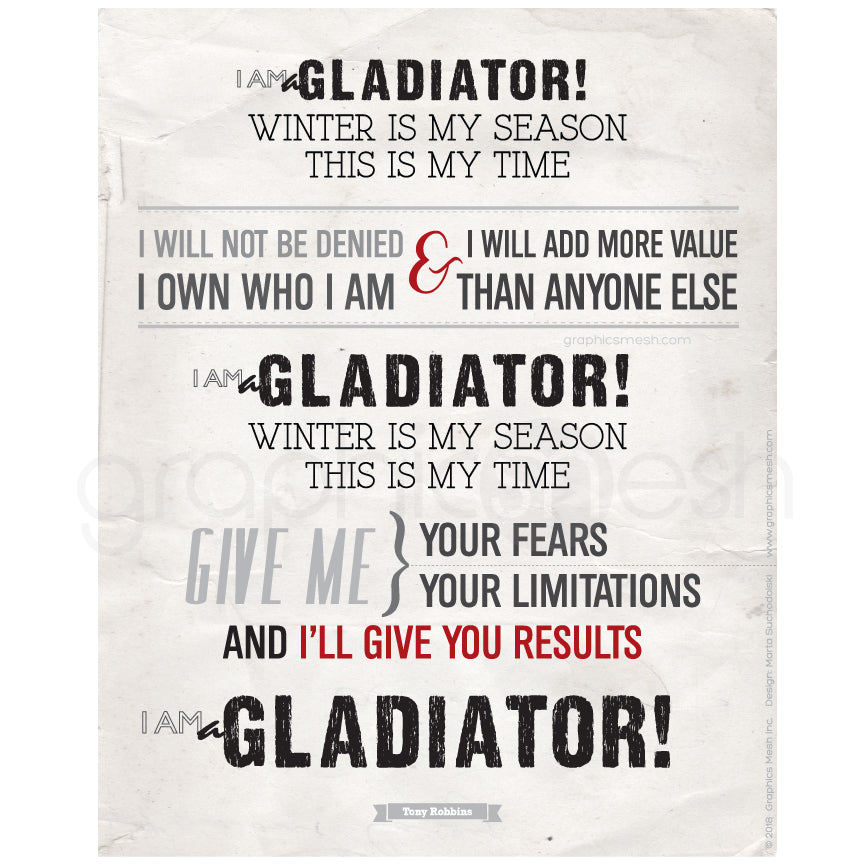 """I AM A GLADIATOR"" Quote by Tony Robbins - Typography Art Print"