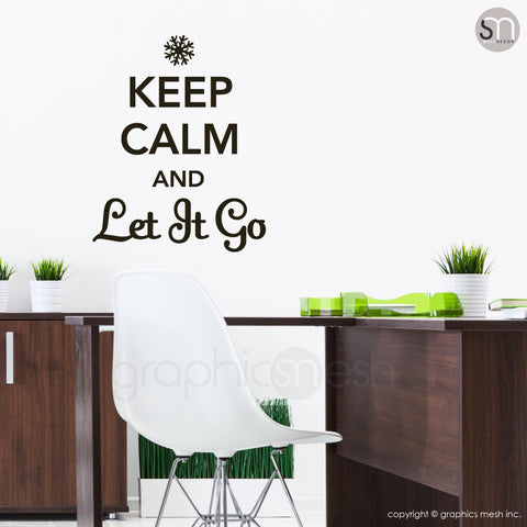 """KEEP CALM AND LET IT GO"" - Quote Wall decals black"