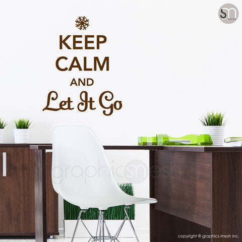 """KEEP CALM AND LET IT GO"" - Quote Wall decals brown"