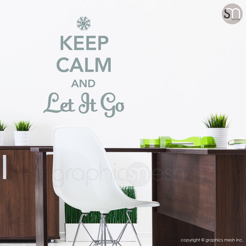 """KEEP CALM AND LET IT GO"" - Quote Wall decals grey"