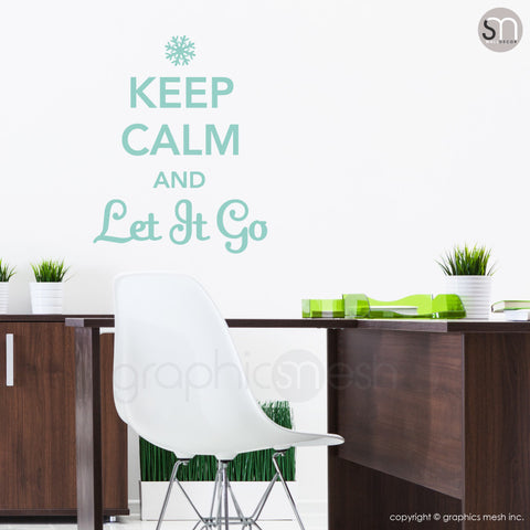 """KEEP CALM AND LET IT GO"" - Quote Wall decals mint"