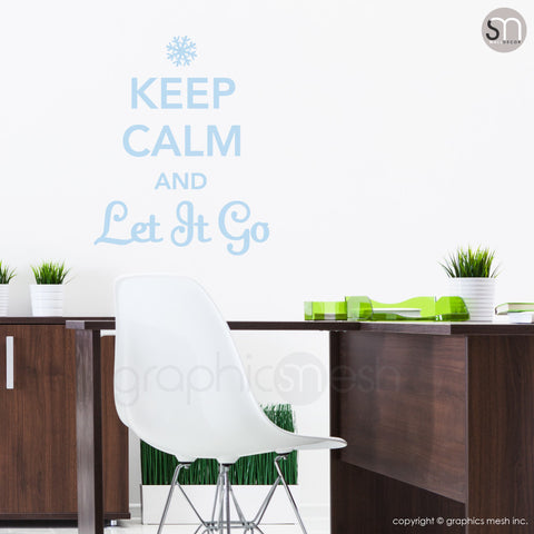 """KEEP CALM AND LET IT GO"" - Quote Wall decals powder blue"