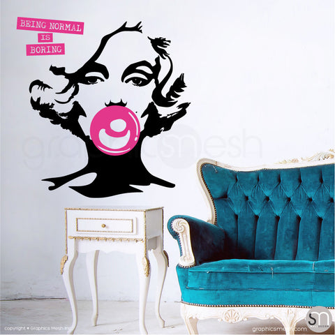 "MARILYN MONROE BUBBLE GUM ""NORMAL IS BORING"" Wall decal hot pink"