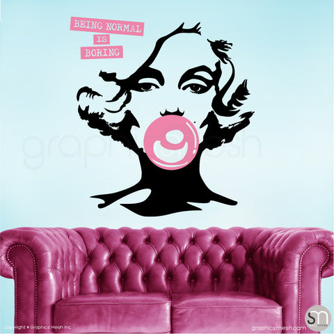 "MARILYN MONROE BUBBLE GUM ""NORMAL IS BORING"" Wall decal pink large"