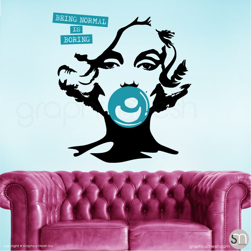 "MARILYN MONROE BUBBLE GUM ""NORMAL IS BORING"" Wall decal teal large"