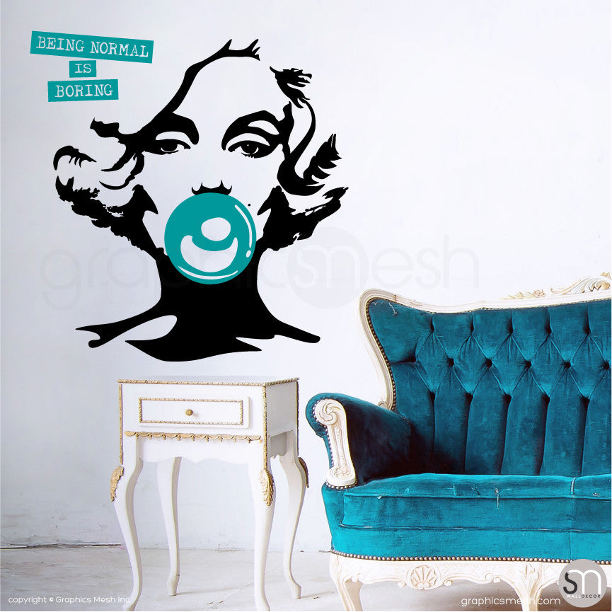 "MARILYN MONROE BUBBLE GUM ""NORMAL IS BORING"" Wall decal teal"