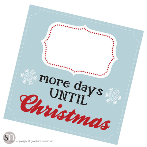 Copy of MORE DAYS UNTIL CHRISTMAS IN BLUE - Dry Erase blank