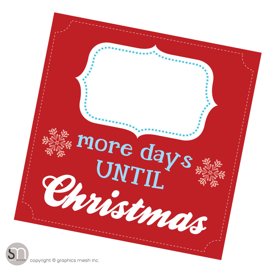 MORE DAYS UNTIL CHRISTMAS - RED - Dry Erase blank
