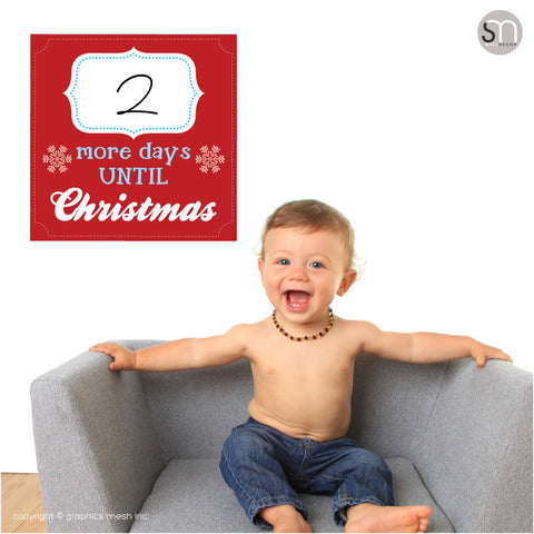 MORE DAYS UNTIL CHRISTMAS - RED - Dry Erase poster