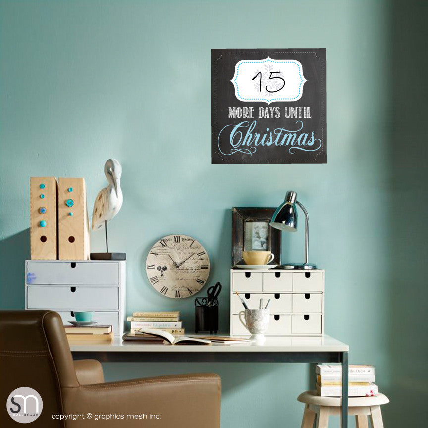 CHRISTMAS COUNTDOWN - MORE DAYS UNTIL CHRISTMAS CHALKBOARD - Dry Erase decal