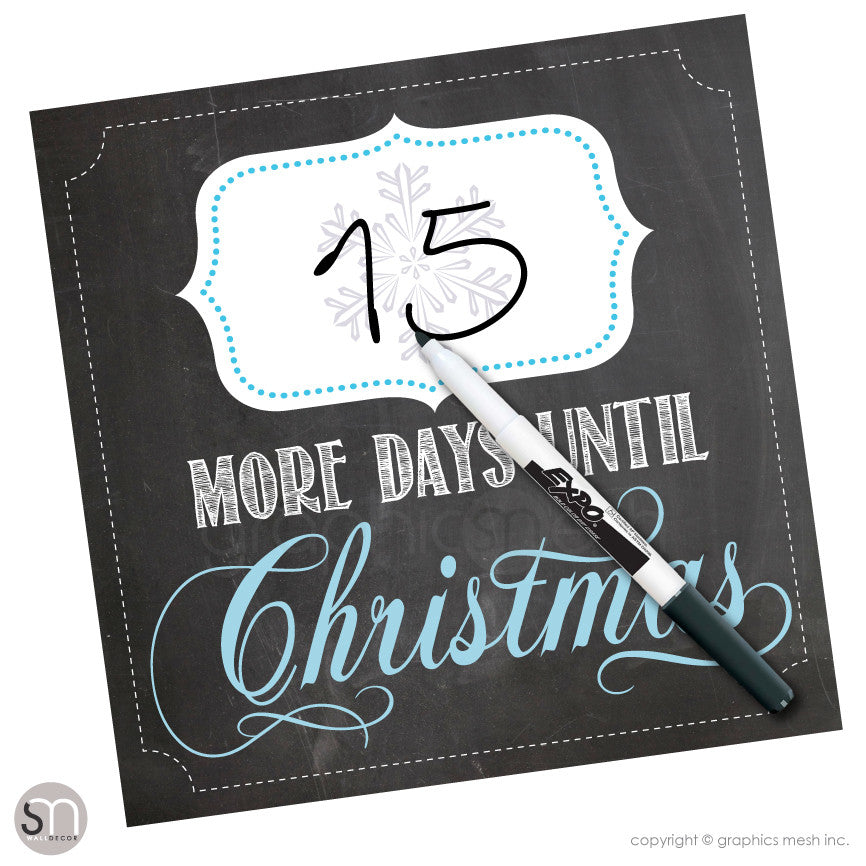CHRISTMAS COUNTDOWN - MORE DAYS UNTIL CHRISTMAS CHALKBOARD - Dry Erase