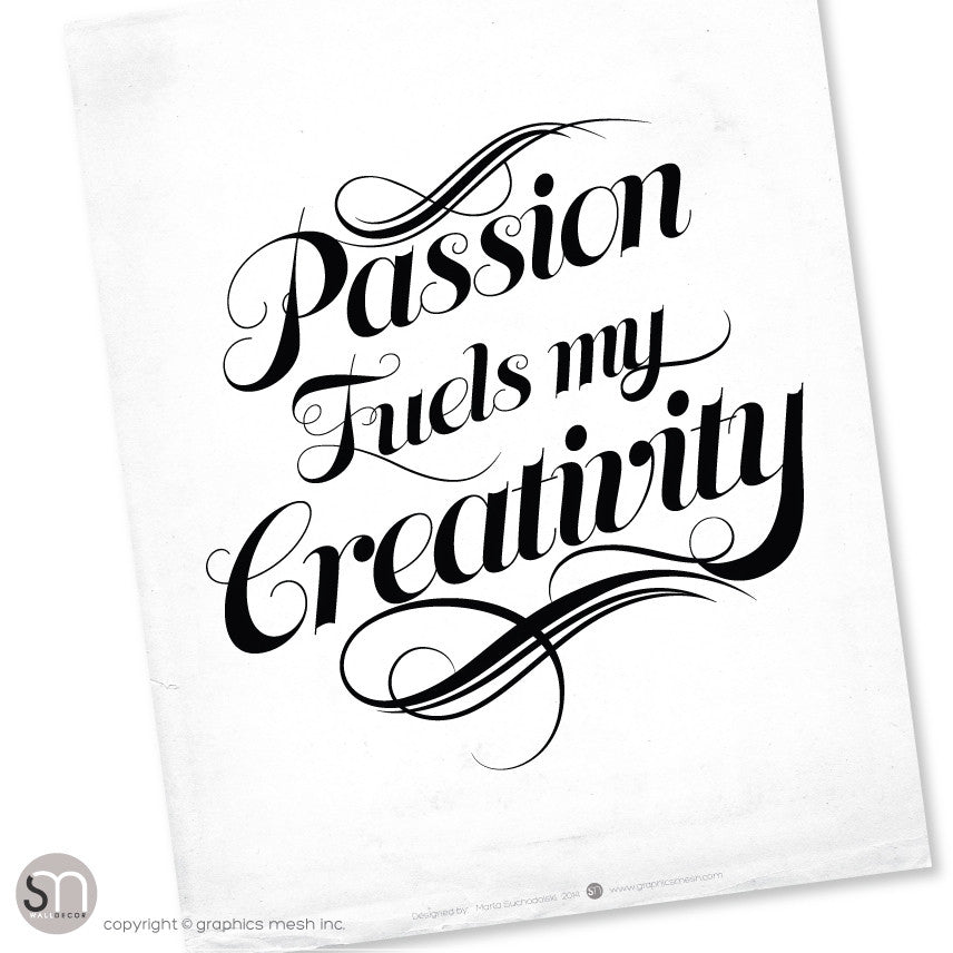 """Passion Fuels My Creativity"" - Typography Art Print"