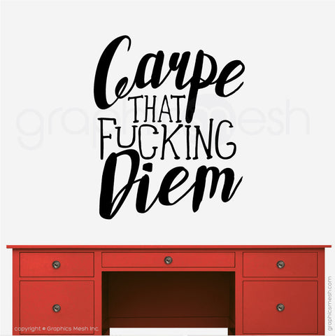 CARPE THAT FUCKING DIEM - Quote Wall decals in black