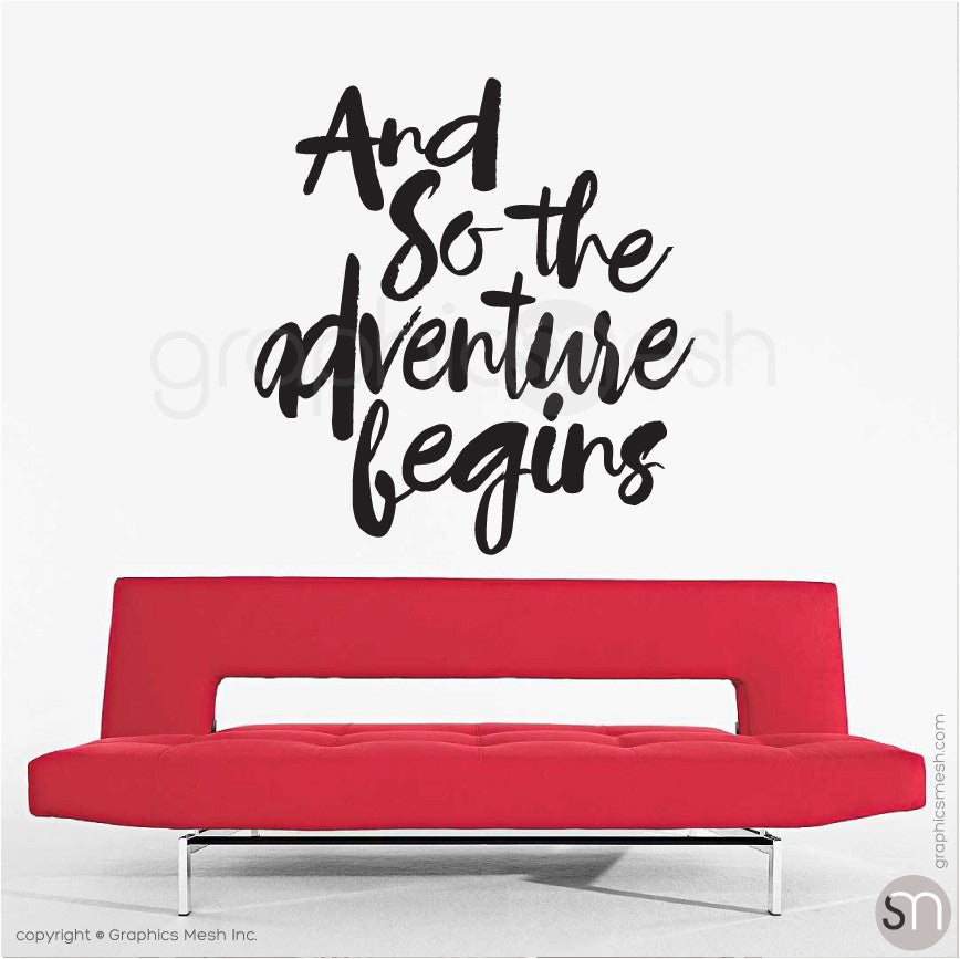 """And so the adventure begins"" QUOTE WALL DECALS large black"
