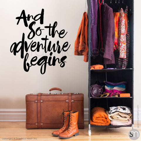 """And so the adventure begins"" QUOTE WALL DECALS black"
