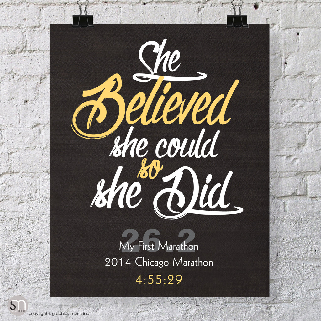 """She Believed She Could So She Did"" - PERSONALIZED MARATHON ART PRINT"