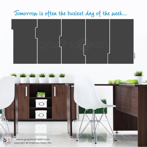 TOMORROW 5 DAY CALENDAR - CHALKBOARD DECALS blue quote