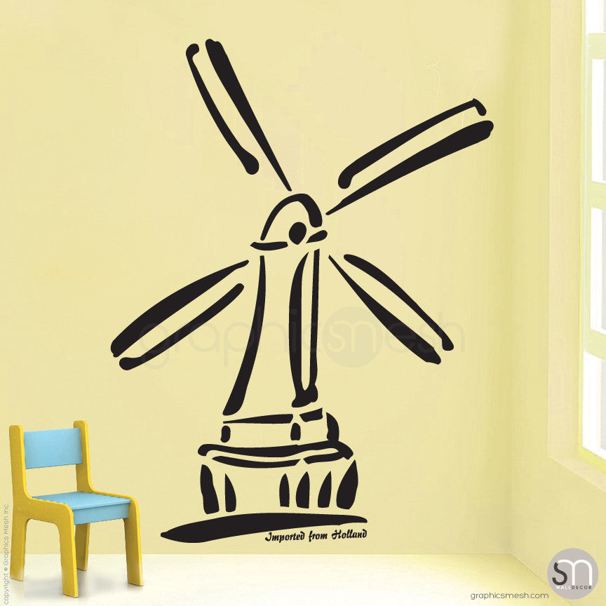 HOLLAND WINDMILL Imported From Holland quote -  Wall decals black