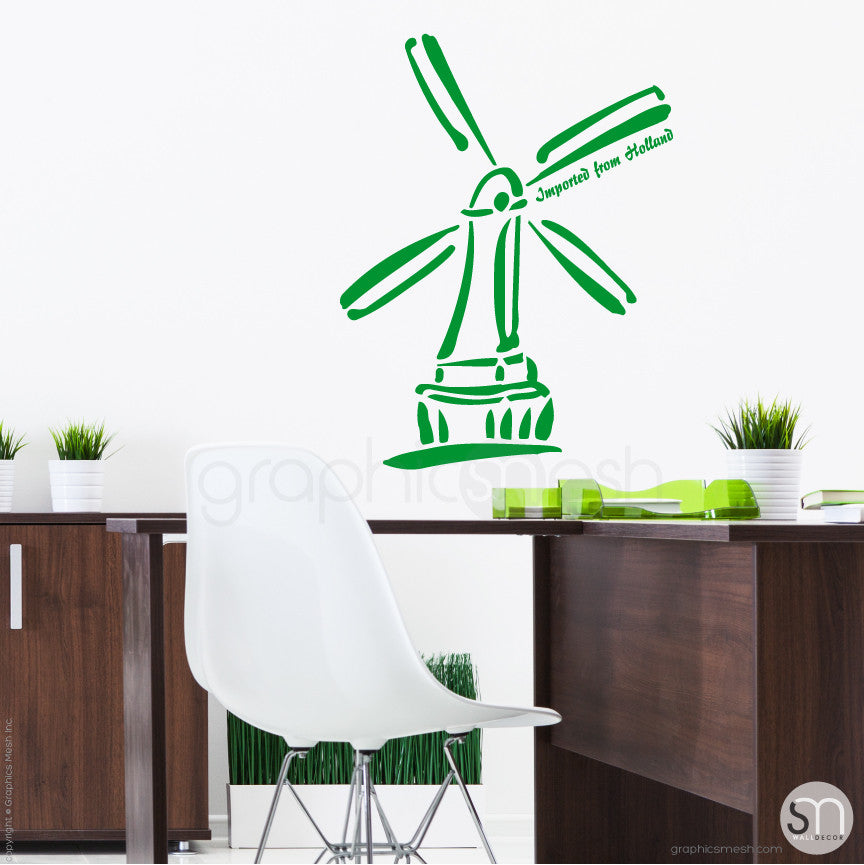 HOLLAND WINDMILL Imported From Holland quote -  Wall decals green